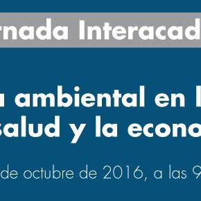 Se realizará una jornada sobre el problema ambiental en la sociedad, la salud y la economía